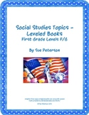 Social Studies Topics – Leveled Books:  First Grade Levels F/G