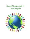 Social Studies Unit 4: Maps/Locating Me