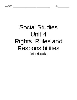 Social Studies Unit 4 - Rights, Rules and Responsibilities