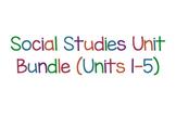 Social Studies Unit Bundle (1-5)