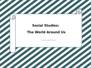 Social Studies Unit: The World Around Us *Vocabulary Cards*