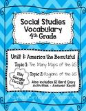 Social Studies Vocabulary Unit 1- America the Beautiful