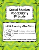 Social Studies Vocabulary Unit 4- Governing a New Nation