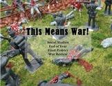 Social Studies War Project: ANY War! Civil, WWI, WWII, Cold, Korea, Vietnam, etc
