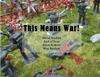 Social Studies War Project: ANY War! Civil, WWI, WWII, Cold, Korea, Vietnam, etc