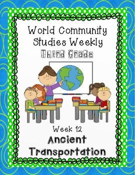 Social Studies Weekly (Alabama) Third Grade Week 12- Ancient Transportation