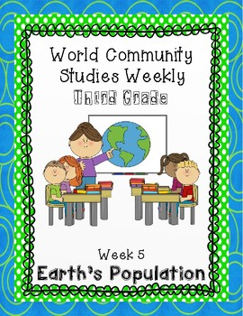 Social Studies Weekly (Alabama) Third Grade Week 5- Earth's Population