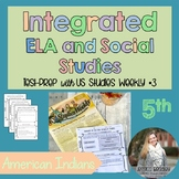 Integrated ELA FSA Practice with Social Studies; American Indians