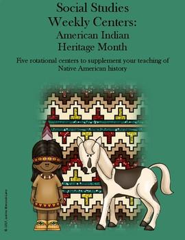 Social Studies Weekly Centers-- American Indian Heritage Month