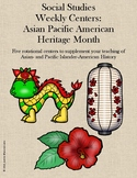 Social Studies Weekly Centers-- Asian Pacific American Her
