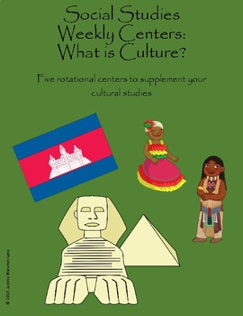 Social Studies Weekly Centers-- Introduction to Culture