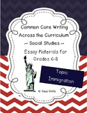 Common Core Writing Across the Curriculum - Social Studies Essay - Immigration