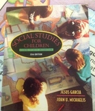 Social Studies for Children by Jesus Garcia & John Michaelis