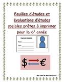 Social Studies tests + Study sheets/ Feuilles d'etudes + tests Études sociales