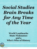 Social Studies Brain Breaks for Any Time of the Year