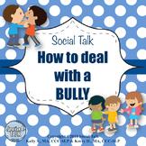 Social Talk, Bullying.