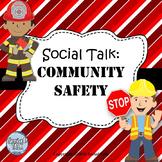 Social Talk: Community Safety