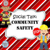 Social Talk: Community Safety