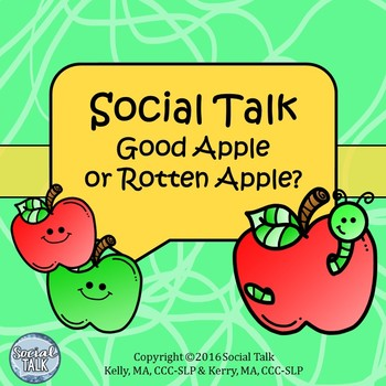 Social Talk: Good Apple or Rotten Apple?