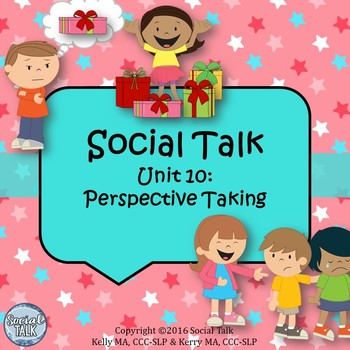 Social Talk, Unit 10: Perspective Taking