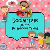 Social Talk, Unit 10: Perspective Taking