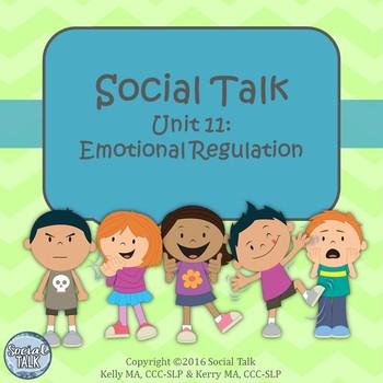 Social Talk, Unit 11: Emotional Regulation