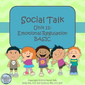 Social Talk, Unit 11: Introduction to Emotional Regulation (BASIC)