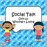 Social Talk, Unit 12: Winning and Losing