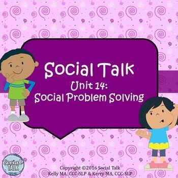Social Talk, Unit 14: Problem Solving