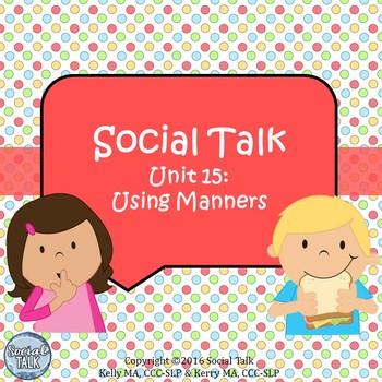 Social Talk, Unit 15: Using Manners