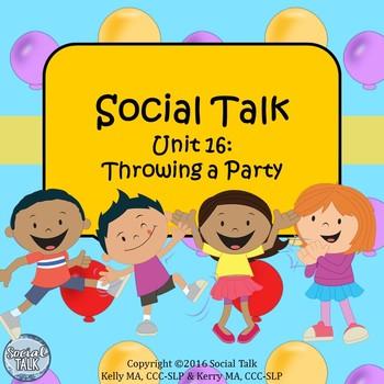 Social Talk, Unit 16: Throwing a Party