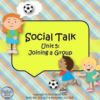 Social Talk, Unit 5: Joining A Group