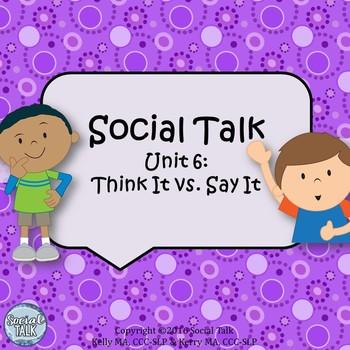Social Talk, Unit 6: Think It vs. Say It