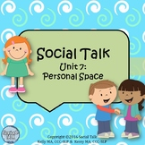 Social Talk, Unit 7: Personal Space