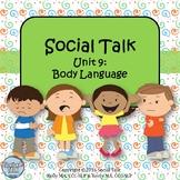 Social Talk, Unit 9: Body Language