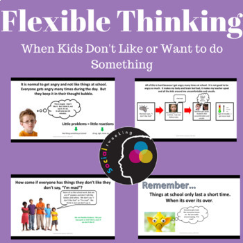 Flexible Thinking; Not liking or wanting to do something