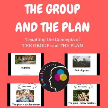 Teaching to think socially; Teaching Group and the Plan