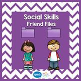 Social Skills - Friend Files