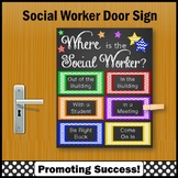Where is the Social Worker Sign, Colorful Door Sign NOT EDITABLE