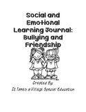 Social and Emotional Learning Journal: Friendship and Bullying