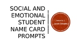 Social and Emotional Name Card Prompts Vol. 1