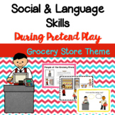 Grocery Store Dramatic Play & Social Skills