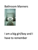 Social story about appropriate bathroom manners