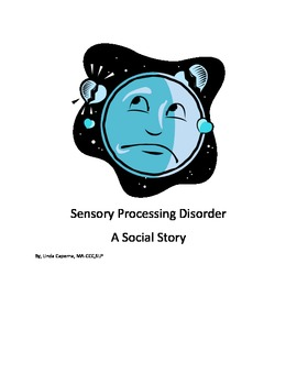 Social story about kids with sensory processing disorders