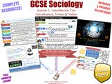 Socialisation, Norms & Values - Introduction Unit L3/12 - GCSE Sociology (KS4)