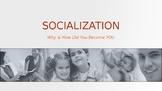 SOCIOLOGY - Socialization PPT