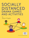 Socially Distanced Drama Games and Activities Pack, Grades