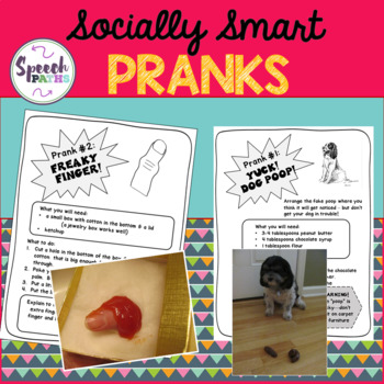 Socially Smart Pranks