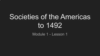 Societies of the Americas to 1492 (American History | Module 1 - Lesson 1)
