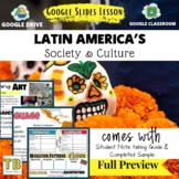 Society and Culture of Latin America Geography Google Slides & Note Taking Guide